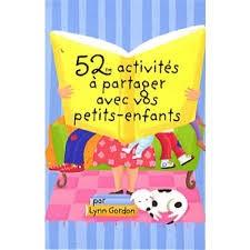 Livres seniors intergénéraionnel 52 activités à partager avec vos petits-enfants