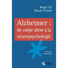 Livres pour les seniors - Alzheimer de carpe diem à la neuropsychologie