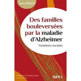 Livres pour les seniors - Des familles bouleversées par la maladie d'Alzheimer